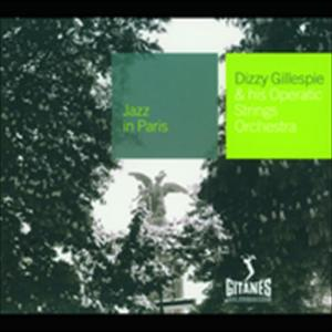 And His Operatic Strings Orchestra 2002 Dizzy Gillespie