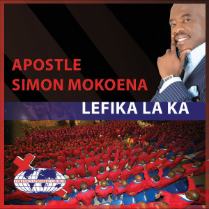 Album Lefika Laka from Apostle Simon Mokoena