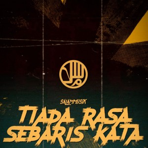 Album Tiada Rasa Sebaris Kata from Salammusik