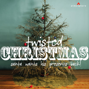 Album Twisted Christmas from Various Artists