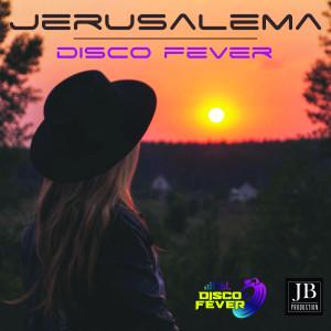 Album Jerusalema from Disco Fever