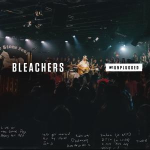 Album I Miss Those Days (MTV Unplugged) from Bleachers