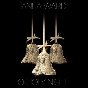 Anita Ward的專輯O Holy Night - Single