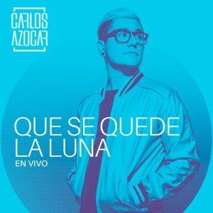 Album Que Se Quede la Luna from Carlos Azocar