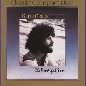Prodigal Son 1990 Keith Green