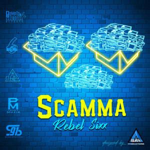 Album Scamma (Explicit) from Rebel Sixx