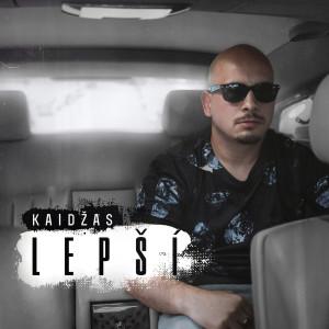 Album Lepší (Explicit) from Kaidzas