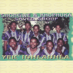 Album Yek'inhlanhla from Khuphuka Saved Group