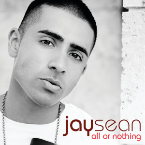 Jay Sean的專輯All Or Nothing
