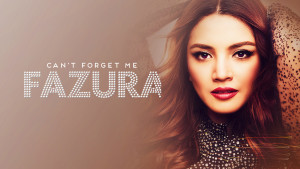 """Can't Forget Me"" dari Fazura"