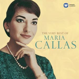 The Very Best of Maria Callas 2005 Maria Callas
