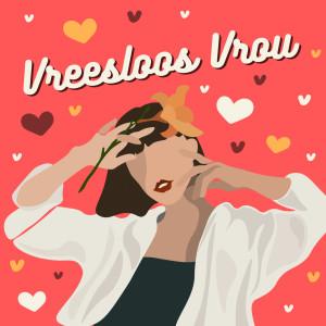 Album Vreesloos Vrou from Various Artists