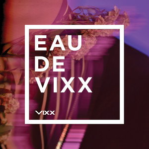 VIXX的專輯EAU DE VIXX