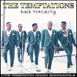 Album Back To Reality (Live) from The Temptations