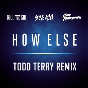 How Else (Todd Terry Remix) (Explicit)