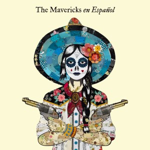 The Mavericks的專輯Poder Vivir