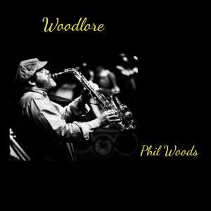 Album Woodlore from Phil Woods