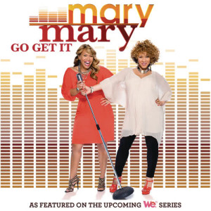 Album Go Get It from Mary Mary