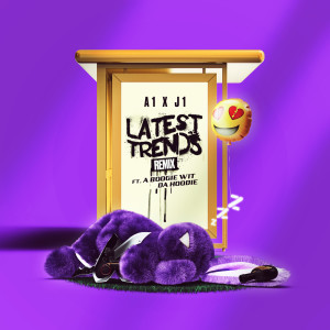 Album Latest Trends (Remix) (Explicit) from A Boogie Wit Da Hoodie