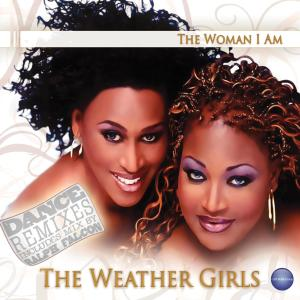Album The Woman I Am - Dance Remixes from The Weather Girls