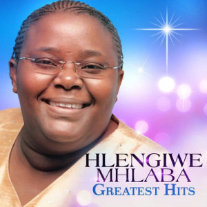 Album Greatest Hits from Hlengiwe Mhlaba