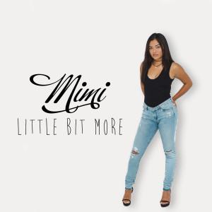 Album Little Bit More from Mimi