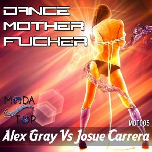 Josue Carrera的專輯Dance Mother Fucker