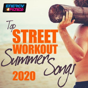 Album Top Street Workout Summer Songs 2020 from Groovy 69