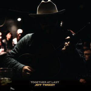 Album Together At Last from Jeff Tweedy