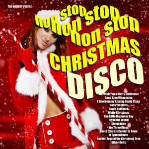 The Holiday People的專輯Non-Stop Christmas Disco