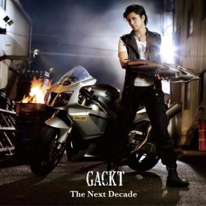 GACKT的專輯The Next Decade