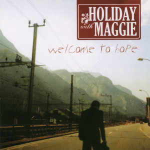 Album Welcome To Hope from Holiday