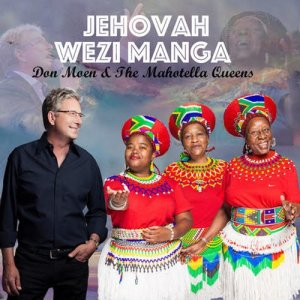Album Jehovah Wezi Manga Miracle Worker Single from Don Moen