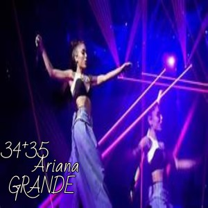 Listen to 34+35 Ariana GRANDE song with lyrics from Dj Tik Tok Mix