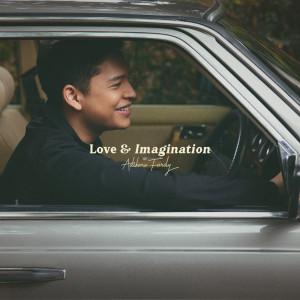 Love & Imagination dari Adikara Fardy
