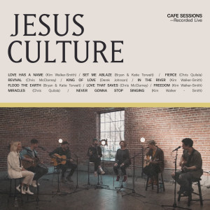 Album Cafe Sessions from Jesus Culture