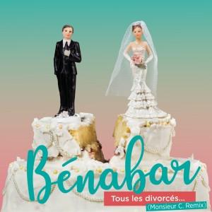 Bénabar的專輯Tous les divorcés (Monsieur C. Remix)
