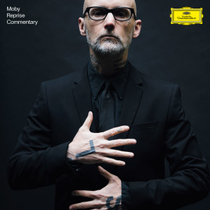 Album Reprise (Commentary Version) from Moby