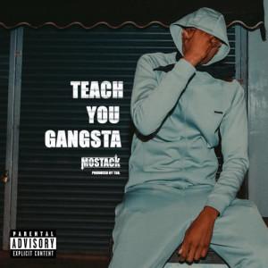 Teach You Gangsta