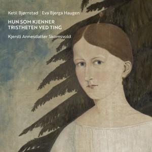 Album Hun som kjenner tristheten ved ting from Ketil Bjørnstad