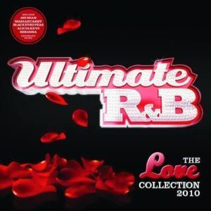 Ultimate R&B Love 2010 dari Various Artists