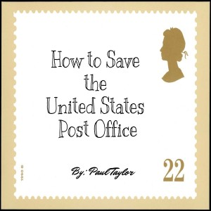 Album How to Save the United States Post Office - EP from Paul Taylor