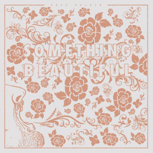 Album Something Beautiful from Greg Holden