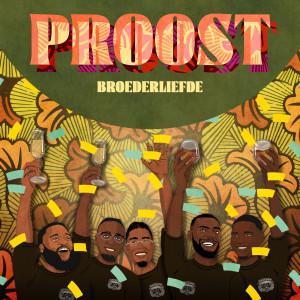 Album Proost (Explicit) from Broederliefde