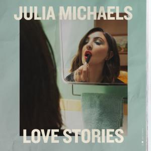 อัลบัม Love Stories ศิลปิน Julia Michaels