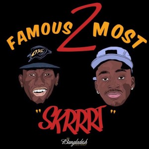 Album Skrrrt from Famous 2 Most