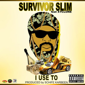 I Use To (feat. Xyclone) (Explicit)