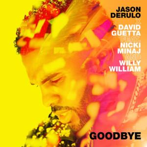 Jason Derulo的專輯Goodbye (feat. Nicki Minaj & Willy William)