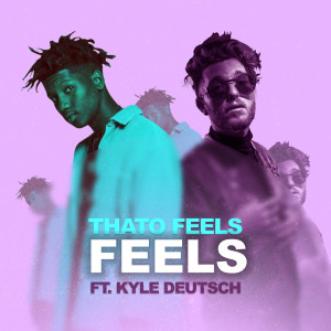 Listen to Feels song with lyrics from ThatoFeels