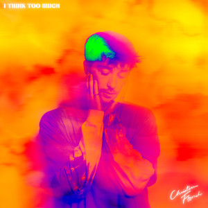 Album i think too much from Christian French